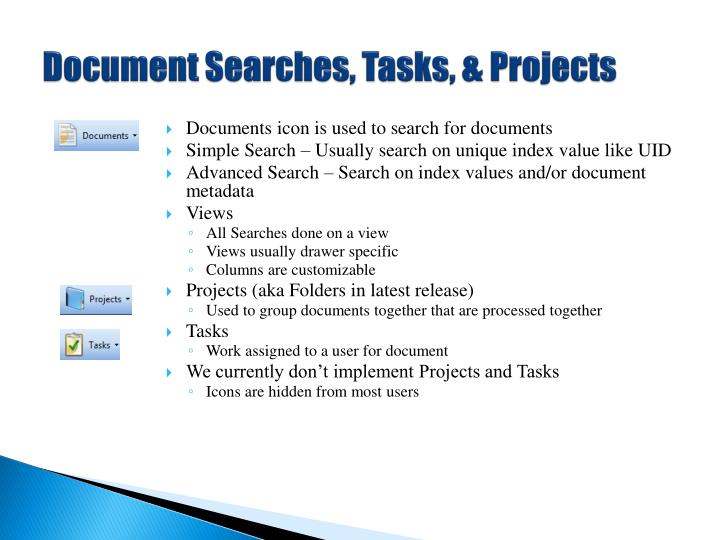 Document Searches, Tasks, & Projects