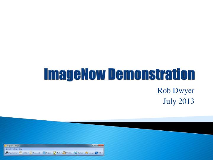 Imagenow demonstration