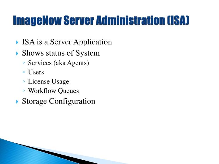 ImageNow Server Administration (ISA)