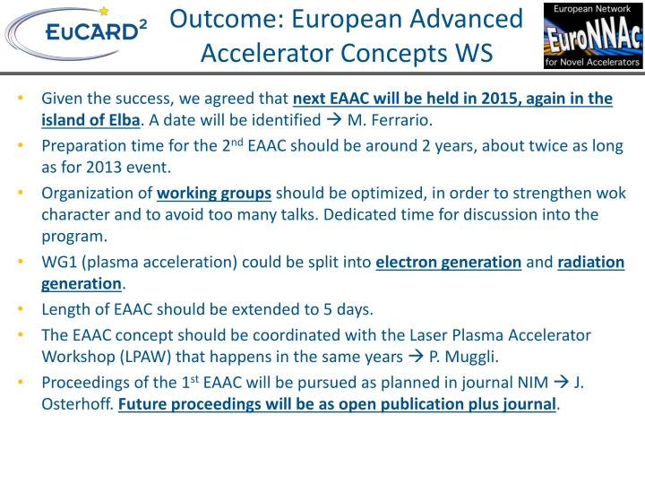 Outcome: European Advanced Accelerator Concepts WS