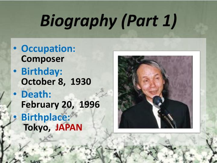 Biography (Part 1)