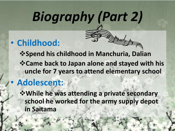 Biography (Part 2)