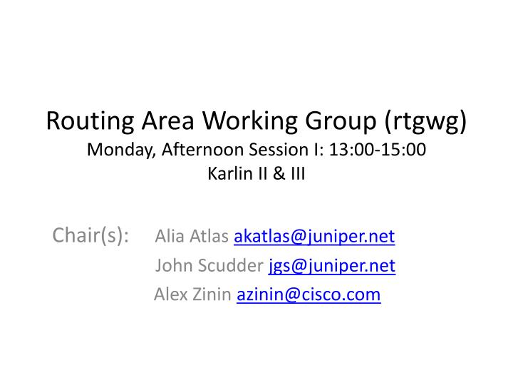 Routing Area Working Group (