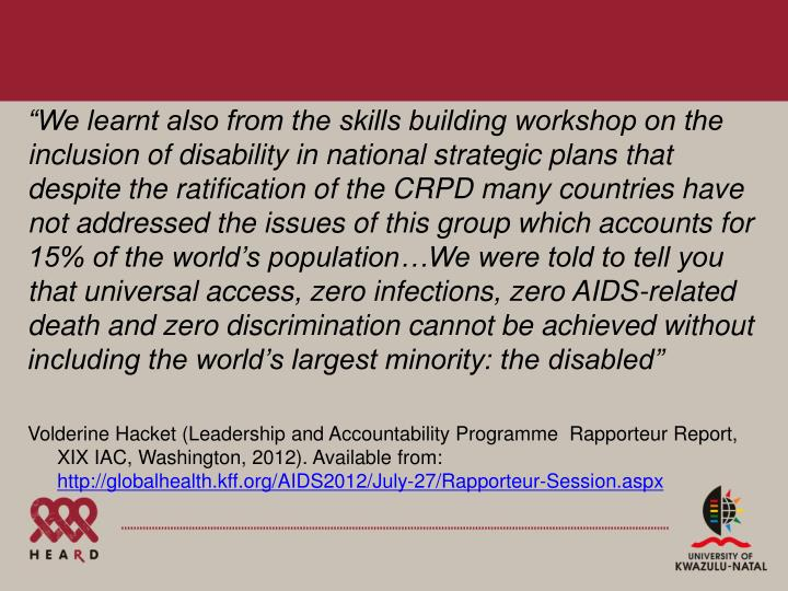 """We learnt also from the skills building workshop on the inclusion of disability in national strat..."