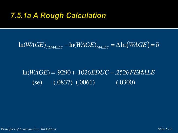 7.5.1a A Rough Calculation
