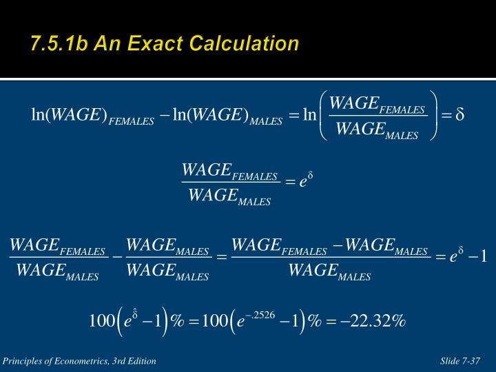 7.5.1b An Exact Calculation