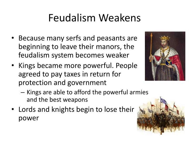 Feudalism Weakens