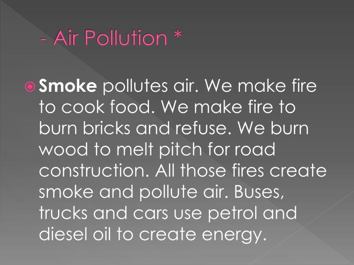 - Air Pollution *
