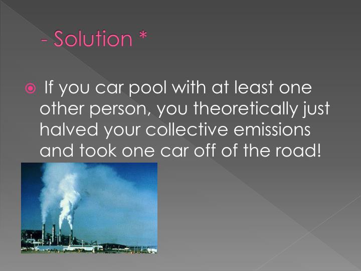 - Solution *