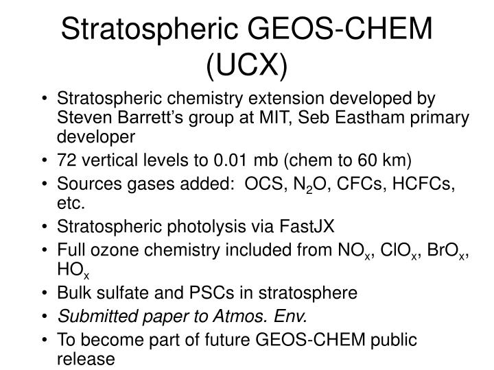 Stratospheric GEOS-CHEM (UCX)