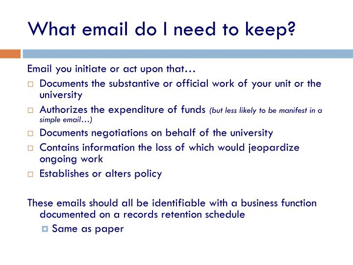 What email do I need to keep?