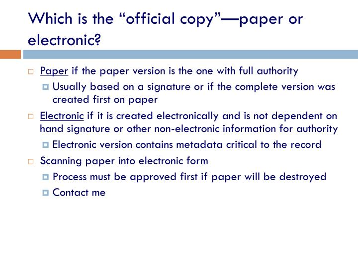 "Which is the ""official copy""—paper or electronic?"