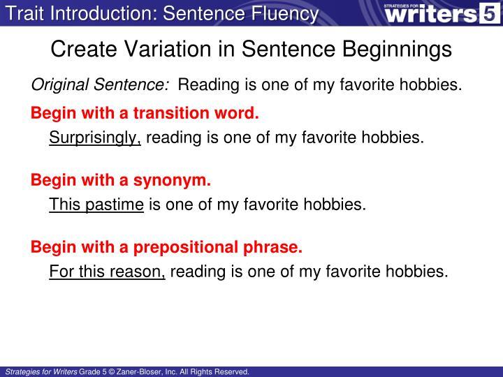 Trait Introduction: Sentence Fluency