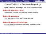 create variation in sentence beginnings