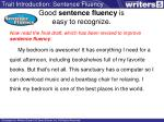good sentence fluency is easy to recognize1
