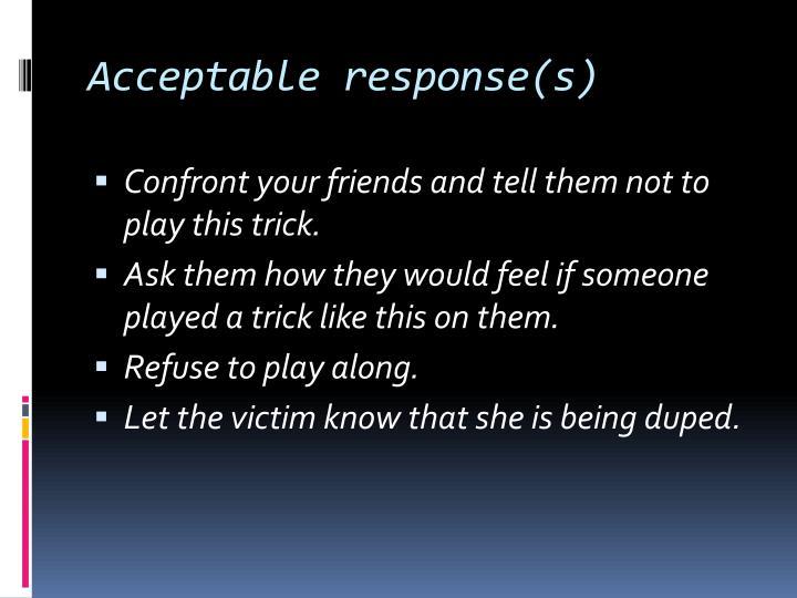 Acceptable response(s)