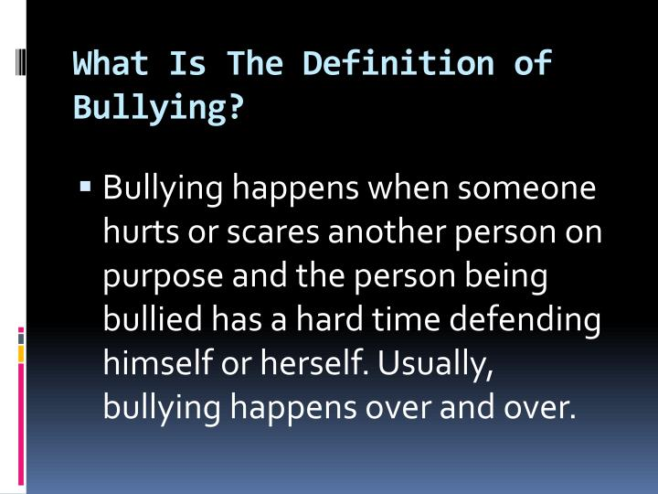 What Is The Definition of Bullying?