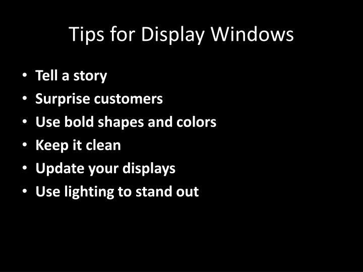 Tips for Display Windows