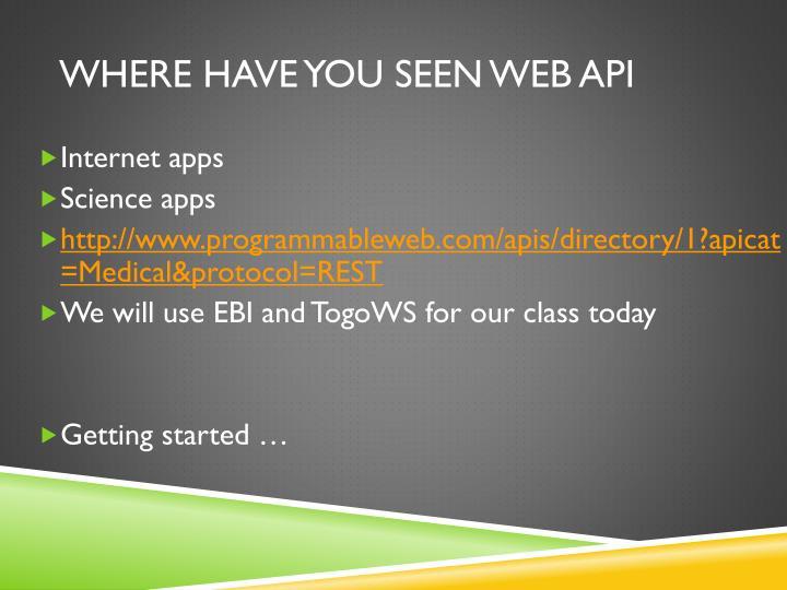 Where have you seen web API