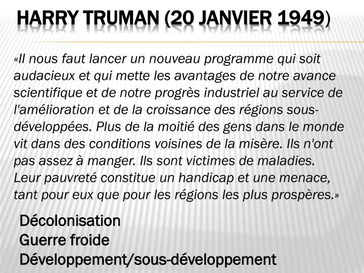 Harry Truman (20 janvier 1949