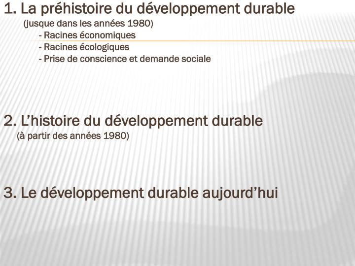 1. La préhistoire du développement durable