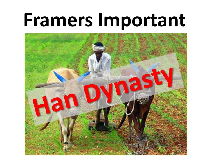 Framers Important