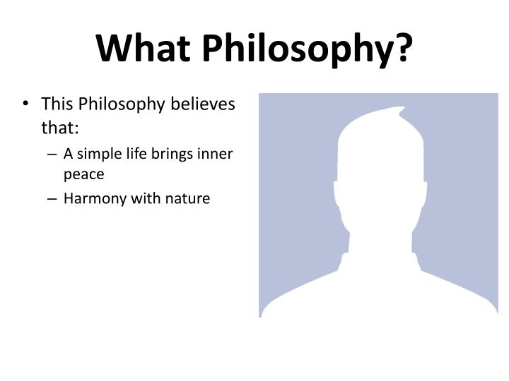 What Philosophy?