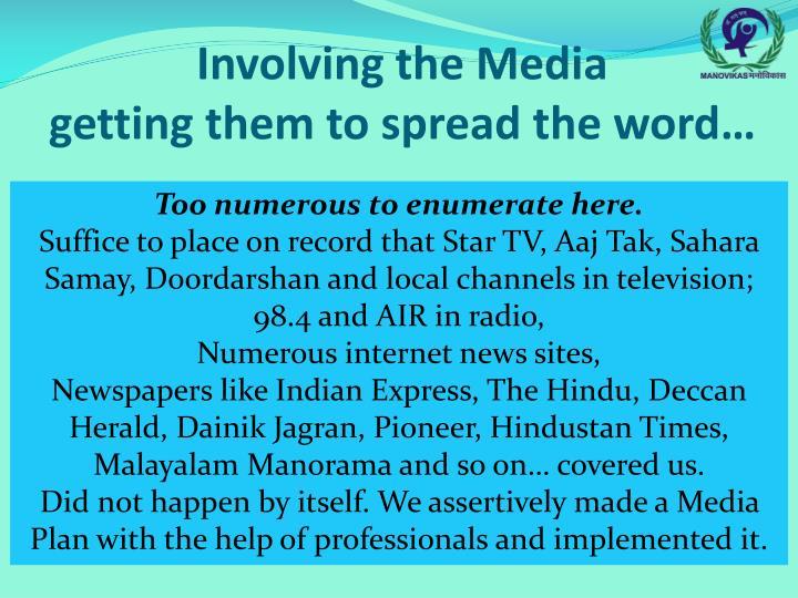 Involving the Media
