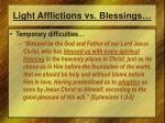 light afflictions v s blessings