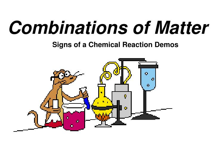 Combinations of Matter