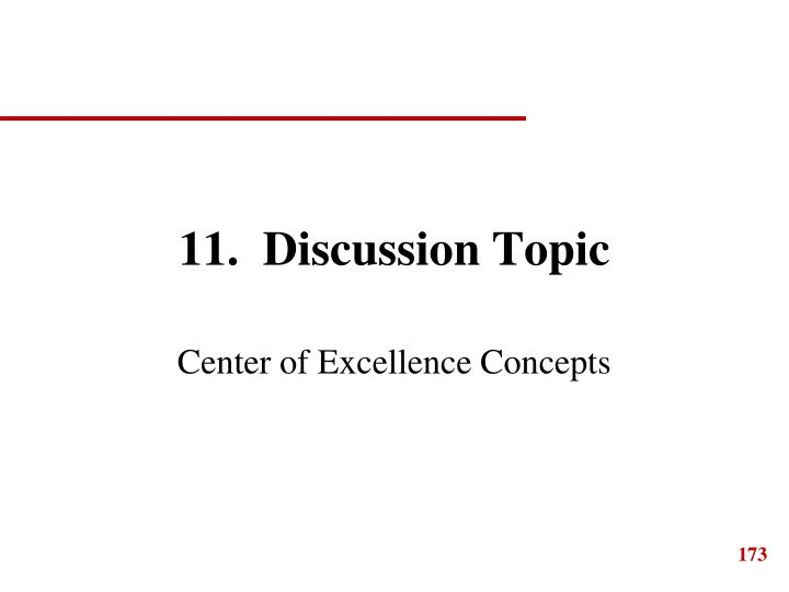 11.  Discussion Topic
