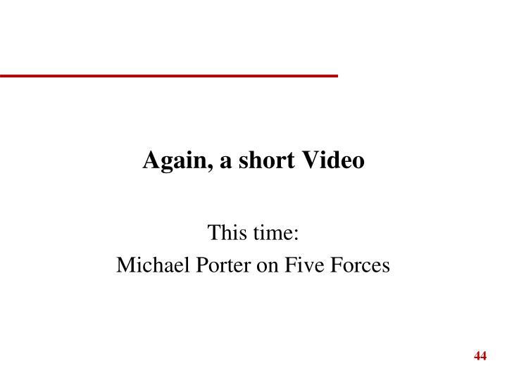 Again, a short Video