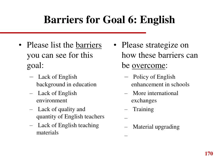 Barriers for Goal 6: English