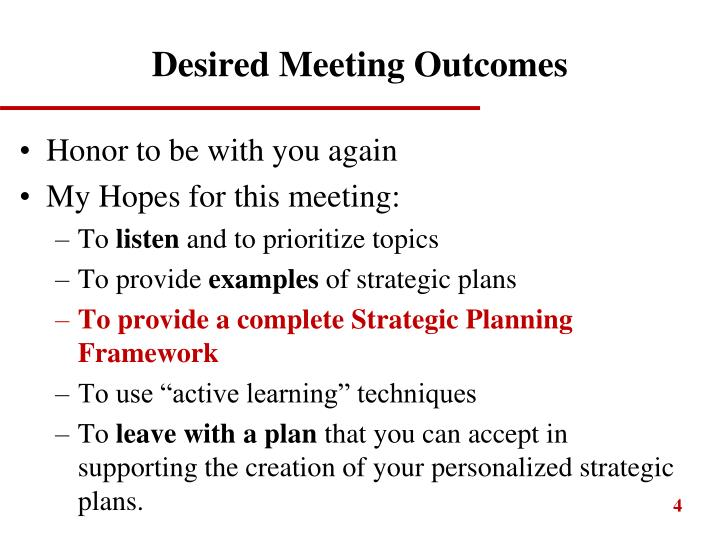 Desired Meeting Outcomes