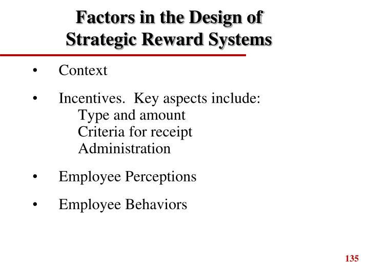Factors in the Design of Strategic Reward Systems