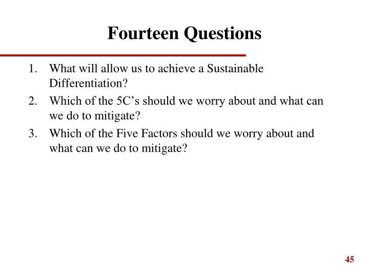 Fourteen Questions