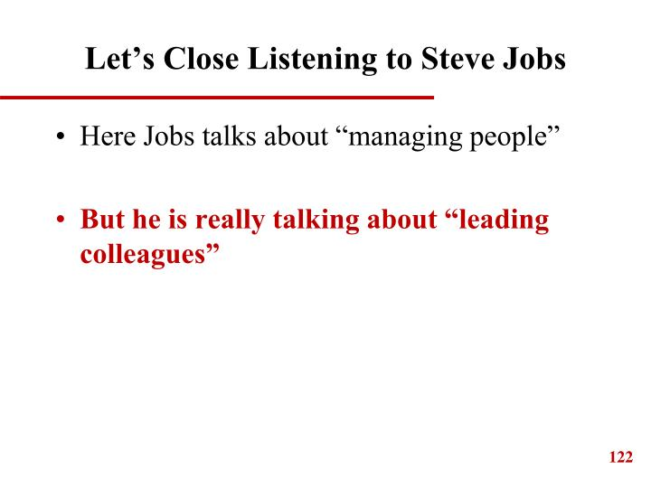 Let's Close Listening to Steve Jobs