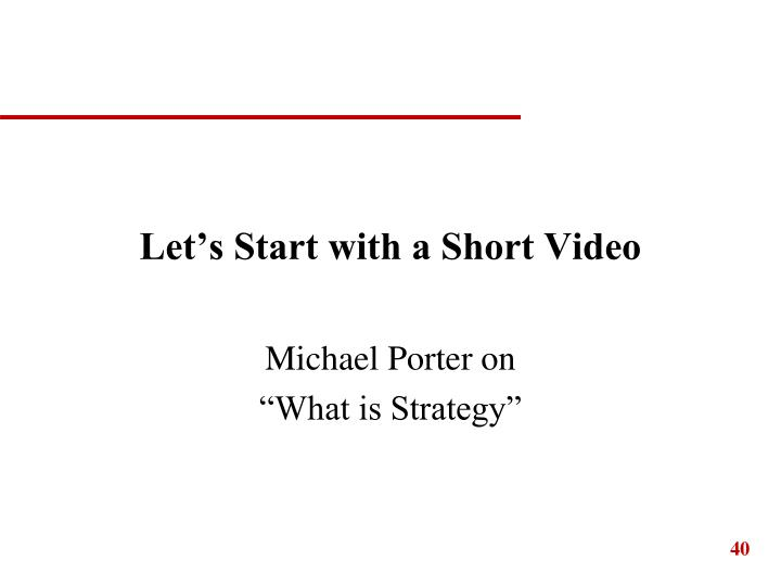 Let's Start with a Short Video