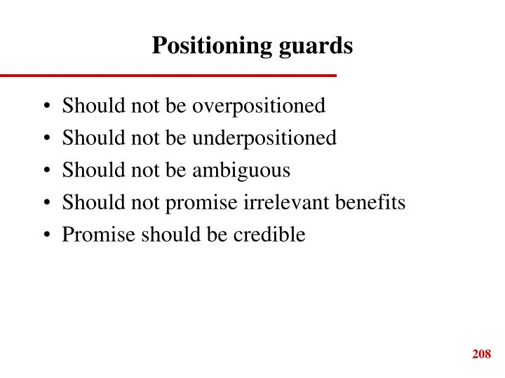 Positioning guards