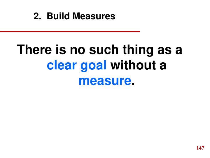 2.  Build Measures