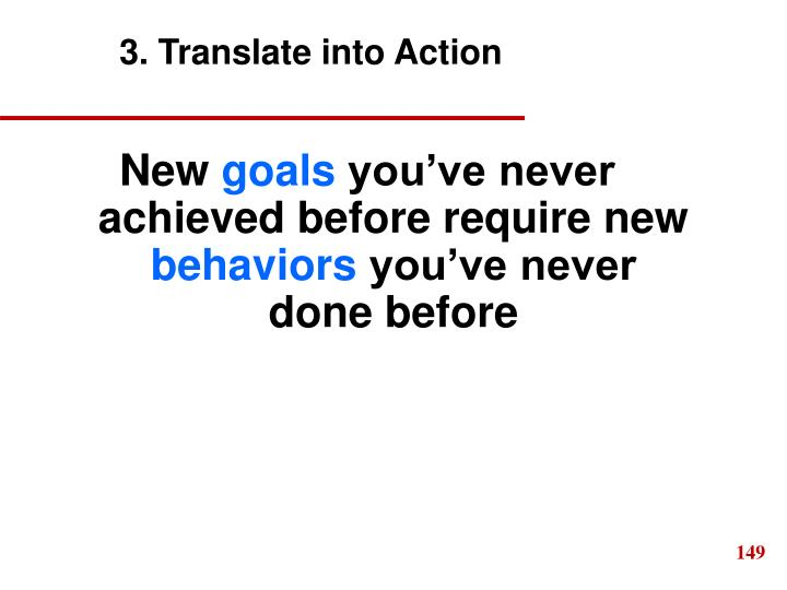 3. Translate into Action
