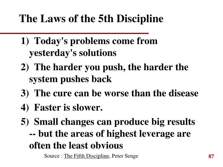 The Laws of the 5th Discipline