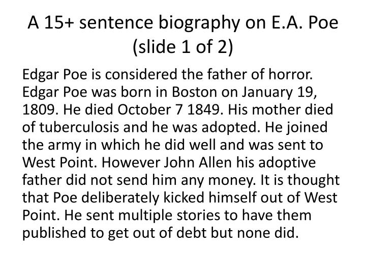 A 15+ sentence biography on E.A. Poe