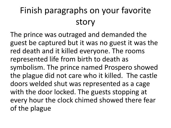 Finish paragraphs on your favorite story