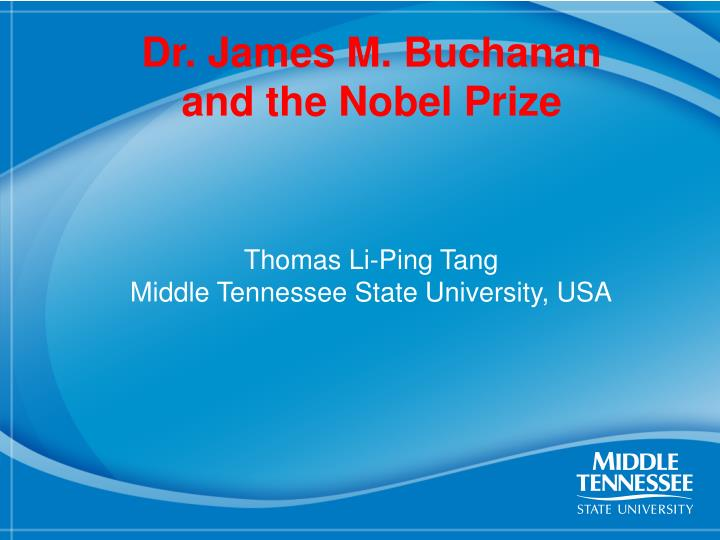 Dr james m buchanan and the nobel prize