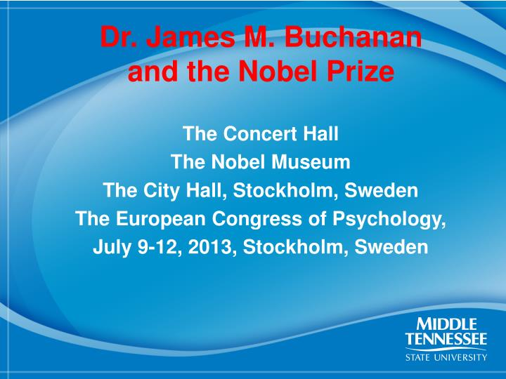 Dr james m buchanan and the nobel prize1