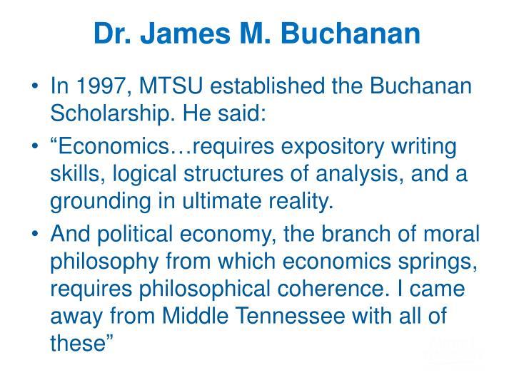 Dr. James M. Buchanan