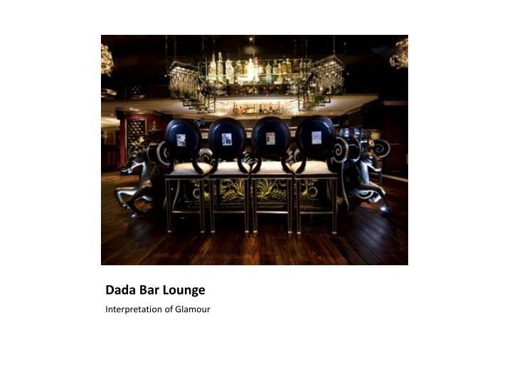 Dada Bar Lounge
