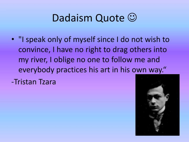 Dadaism Quote