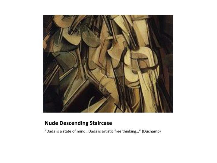 Nude Descending Staircase